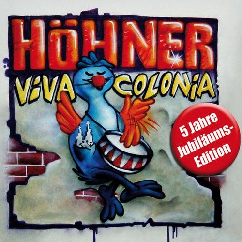 Viva Colonia (5 Jahre Jubiläums Edition) by Höhner
