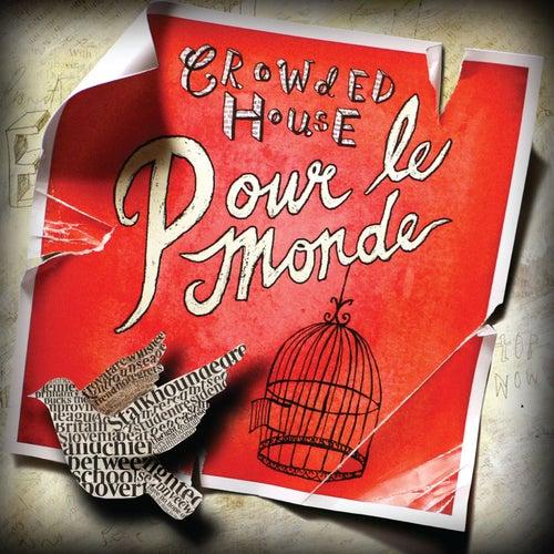 Pour Le Monde von Crowded House