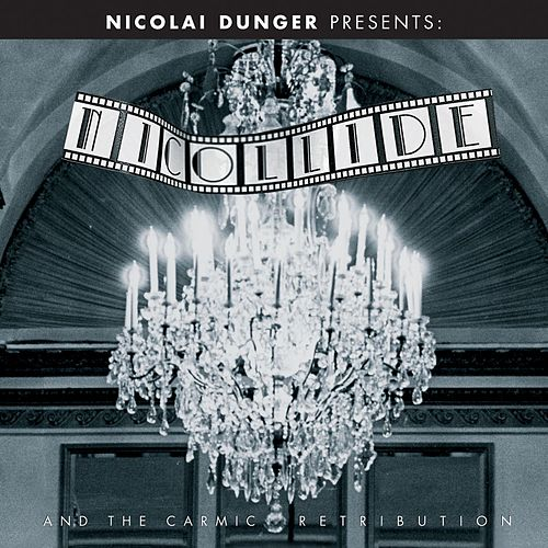 Nicollide And The Carmic Retribution by Nicolai Dunger