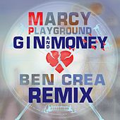 Gin And Money by Marcy Playground