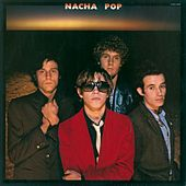 Nacha Pop by Nacha Pop