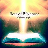 Best of Bibletone, Vol. 8 by Various Artists