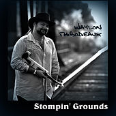 Stompin' Grounds by Waylon Thibodeaux