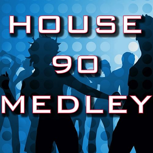 Medley House 90: Doctorin' the House / Tired of Getting Pushed Around / House Arrest / Theme from S-Express / The House That Jack Built / Beat Dis / Rock da House / Pump Up the Volume / Good Groove / Put Your House in Order by Disco Fever