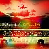 Travelling von Roxette