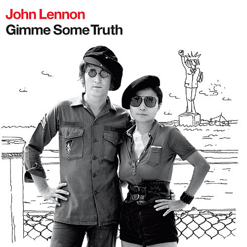 Gimme Some Truth by John Lennon