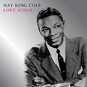 Love Songs by Nat King Cole