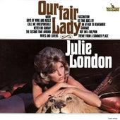 Our Fair Lady by Julie London