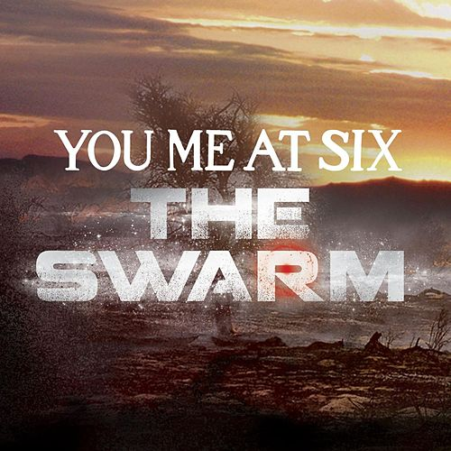 The Swarm by You Me At Six