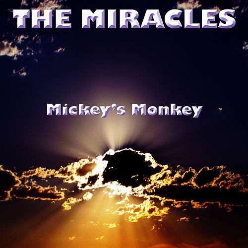 Mickey's Monkey by The Miracles
