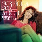 Wrecks We Adore by Trijntje Oosterhuis