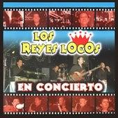En Concierto by Los Reyes Locos