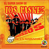 Canonazos de la Matancera by El Super Show De Los Vaskez