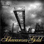 Selfmade Records präsentiert: Schwarzes Gold by Various Artists