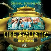 The Life Aquatic With Steve Zissou by Various Artists