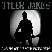 Gamblers Off the North Pacific Shore by Tyler Jakes