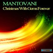 Christmas With Gems Forever by Mantovani