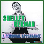 A Personal Appearance Remastered by Shelley Berman