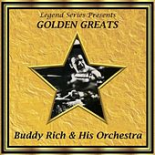 Legend Series Presents Golden Greats - Buddy Rich and His Orchestra by Buddy Rich