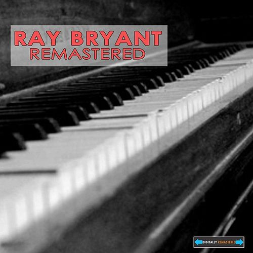Ray Bryant Remasterd by Ray Bryant