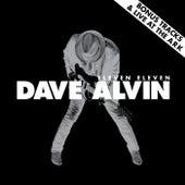 Eleven Eleven Bonus Tracks & Live at The Ark by Dave Alvin