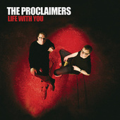 Life With You von The Proclaimers
