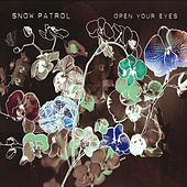 Open Your Eyes von Snow Patrol