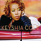 Let It Go von Keyshia Cole