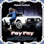 Ray Ray von Raphael Saadiq