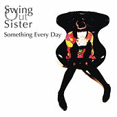 Something Every Day by Swing Out Sister