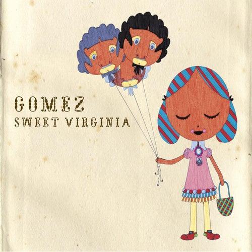Sweet Virginia by Gomez