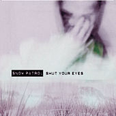 Shut Your Eyes von Snow Patrol
