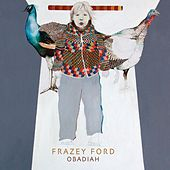 Obadiah by Frazey Ford