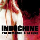J'Ai Demandé A La Lune by Indochine