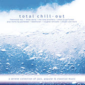 Total Chill-Out von Various Artists