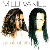 Greatest Hits by Milli Vanilli
