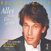 Alles was Du willst by Roland Kaiser