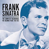 The Columbia Years (1943-1952) The Complete Recordings by Frank Sinatra