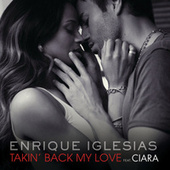 Takin' Back My Love von Enrique Iglesias