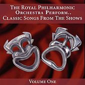 The Royal Philharmonic Orchestra Plays the Shows, Vol. 1 by Royal Philharmonic Orchestra