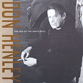 The End Of The Innocence von Don Henley