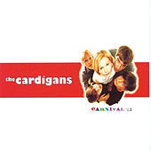 Carnival von The Cardigans