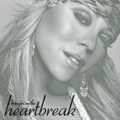 Bringin' On The Heartbreak von Mariah Carey