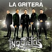 La Gritera by Los Inquietos Del Norte
