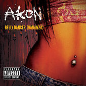 Bananza (Belly Dancer) von Akon