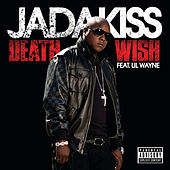 Death Wish von Jadakiss