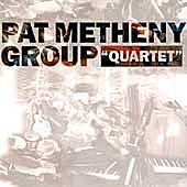 Quartet von Pat Metheny