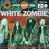 Astro Creep: 2000 von White Zombie