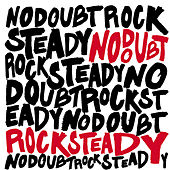 Rock Steady von No Doubt
