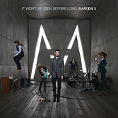 It Won't Be Soon Before Long von Maroon 5
